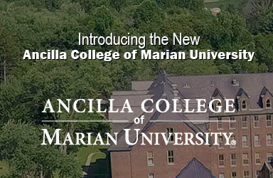 ancilla college of marian univeresity