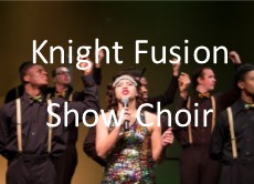 Knight Fusion Show Choir