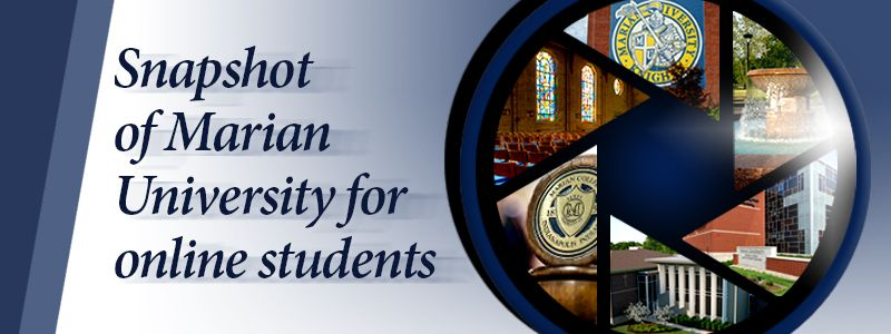 Snapshot of Marian University for online students