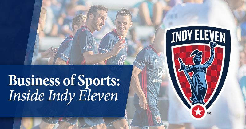 Business of Sports: Inside Indy Eleven Hero Image with logo